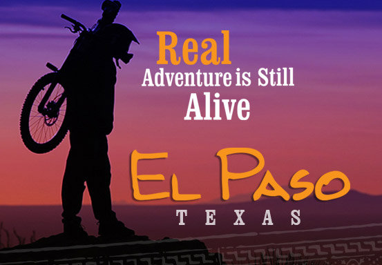 El Paso, Texas City of  El Paso, Texas Adventure